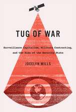 Tug of War: Surveillance Capitalism, Military Contracting, and the Rise of the Security State