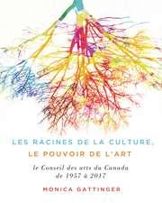 Les fondements de la culture, le pouvoir de l'art