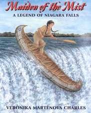 Maiden of the Mist:  A Legend of Niagara Falls