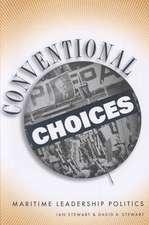 Conventional Choices:  Maritime Leadership Politics
