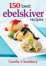 150 Best Ebelskiver Recipes