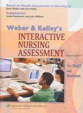 Weber and Kelley's Interactive Nursing Assessment for Blackboard and WebCT