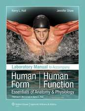 Laboratory Manual to Accompany Human Form, Human Function: Essentials of Anatomy & Physiology
