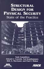 Structural Design for Physical Security