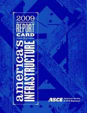 2009 Report Card for America's Infrastructure