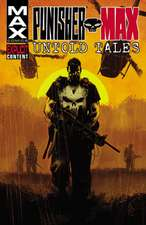 Untold Tales of Punisher Max: Untold Tales