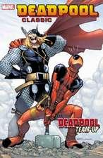 Deadpool Classic Volume 13: Deadpool Team-up