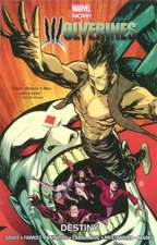 Wolverines Volume 4: Destiny