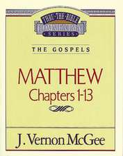 Thru the Bible Vol. 34: The Gospels (Matthew 1-13)