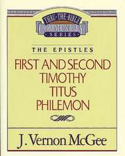 Thru the Bible Vol. 50: The Epistles (1 and   2 Timothy/Titus/Philemon)