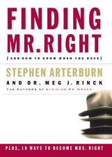 Finding Mr. Right: And How to Know When You Have