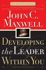 Developing the Leader Within You:  What a Christian Home Looks Like and How to Build One