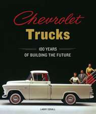 Chevrolet Trucks: 100 Years of Building the Future