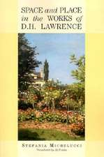 Space and Place in the Works of D.H. Lawrence:  Memoir of a Special Effects Maestro