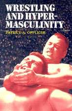 Wrestling and Hypermasculinity