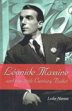 Lionide Massine and the 20th Century Ballet