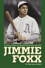 """Jimmie Foxx: """"The Life and Times of a Baseball Hall of Famer, 1907-57"""""""