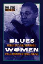 Blueswomen: Profiles Of 37 Early Performers, With An Anthology Of Lyrics 19201945