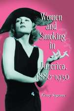 """Women and Smoking in America 1880-1950: """""""""""