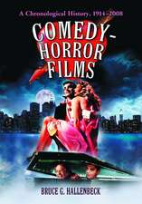 Comedy-Horror Films:  A Chronological History, 1914-2008
