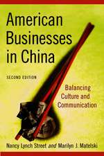 American Business In China: Balancing Culture and Communication