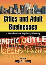 Cities and Adult Businesses:  A Handbook for Regulatory Planning
