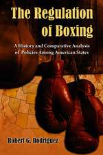 The Regulation of Boxing:  A History and Comparative Analysis of Policies Among American States