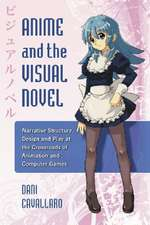 Anime and the Visual Novel:  Narrative Structure, Design and Play at the Crossroads of Animation and Computer Games