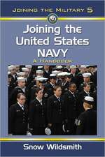Joining the United States Navy:  A Handbook