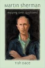 Martin Sherman:  Skipping Over Quicksand