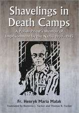 Shavelings in Death Camps:  A Polish Priest's Memoir of Imprisonment by the Nazis, 1939-1945