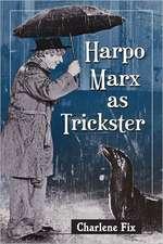 Harpo Marx as Trickster