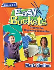 Easy Buckets: Grooves for Beginning Ensembles [With CDROM]