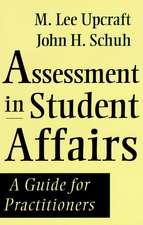 Assessment in Student Affairs: A Guide for Practitioners