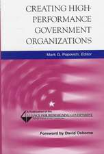 Creating High–Performance Government Organizations