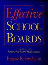Effective School Boards: Strategies for Improving Board Performance