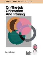 On the Job Orientation and Training