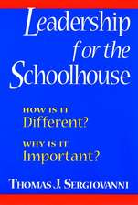 Leadership for the Schoolhouse: How Is It Different? Why Is It Important?