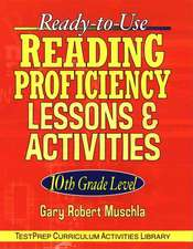 Ready–to–Use Reading Proficiency Lessons and Activities: 10th Grade Level