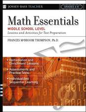 Math Essentials, Middle School Level: Lessons and Activities for Test Preparation