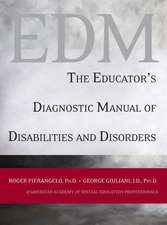 The Educator′s Diagnostic Manual of Disabilities and Disorders
