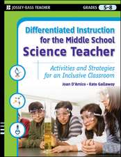 Differentiated Instruction for the Middle School Science Teacher: Activities and Strategies for an Inclusive Classroom