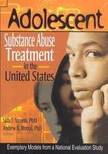Adolescent Substance Abuse Treatment in the United States:  Exemplary Models from a National Evaluation Study