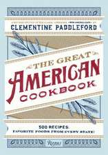 The Great American Cookbook:  Favorite Food from Every State