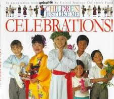 Children Just Like Me:  Celebrations!