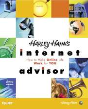 Harley Hahn's Internet Advisor