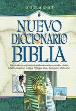 Nuevo Diccionario de La Biblia:  New Bible Dictionary