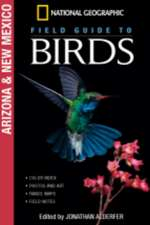 National Geographic Field Guide to Birds: Arizona/New Mexico