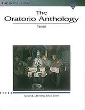 The Oratorio Anthology:  The Vocal Library Tenor
