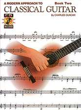A Modern Approach to Classical Guitar: Book 2 - Book with Online Audio